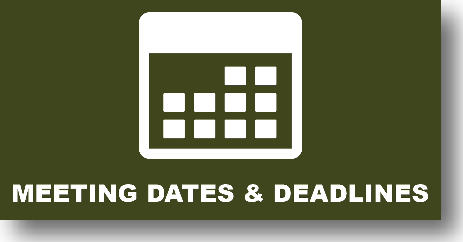 Meeting Dates & Deadlines
